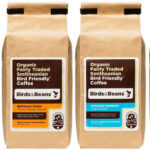 Birds & Beans coffee options that we carry at the Birdhouse